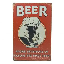 ป้ายสังกะสี Beer Proud Sponsors of Casual Sex Since 1859