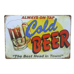 ป้ายสังกะสี Always on tab Cold Beer, The Best Head in Town